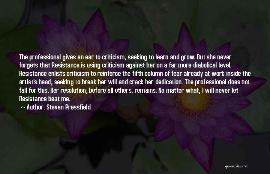 Just Grow Up Already Quotes By Steven Pressfield