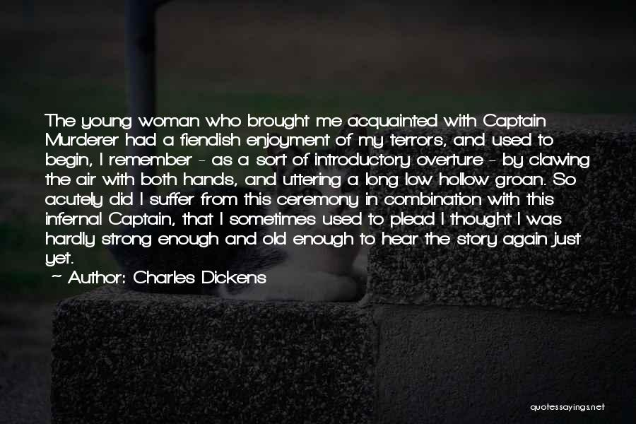 Just Had Enough Quotes By Charles Dickens