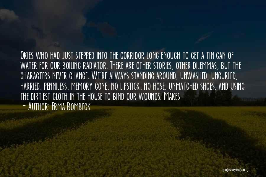 Just Had Enough Quotes By Erma Bombeck
