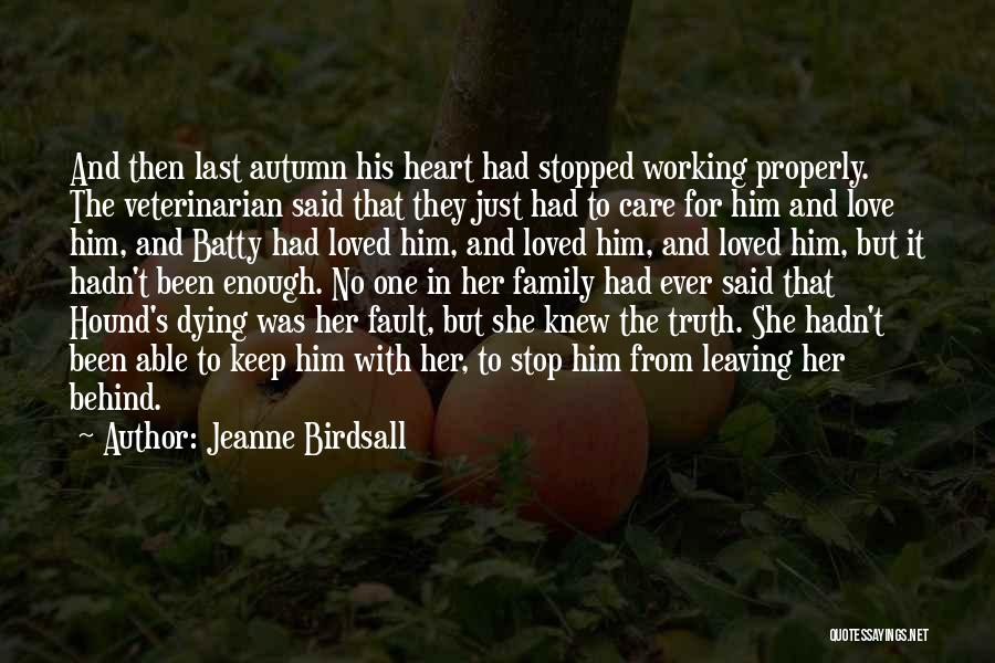 Just Had Enough Quotes By Jeanne Birdsall