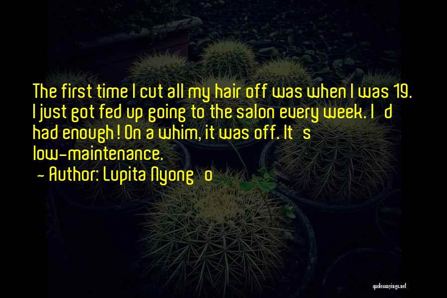 Just Had Enough Quotes By Lupita Nyong'o