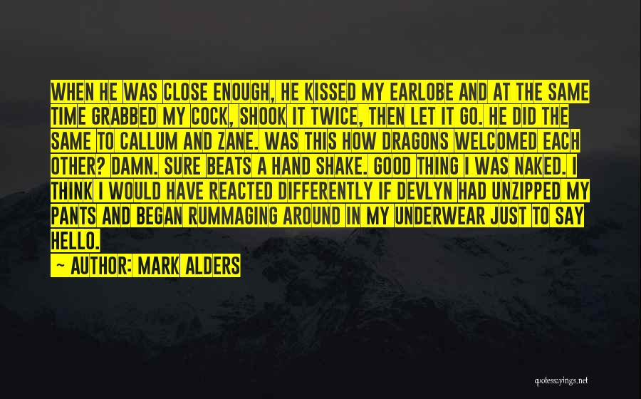 Just Had Enough Quotes By Mark Alders