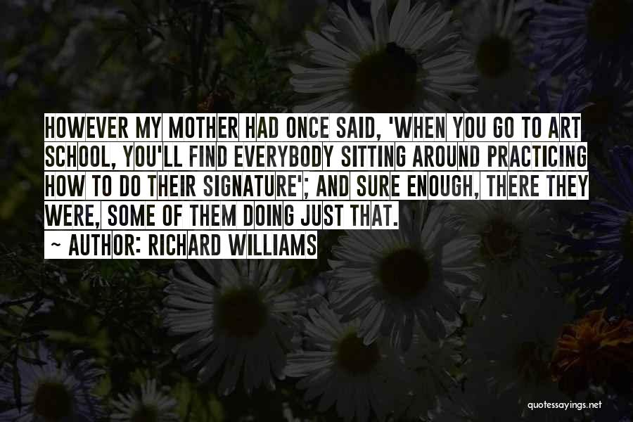 Just Had Enough Quotes By Richard Williams
