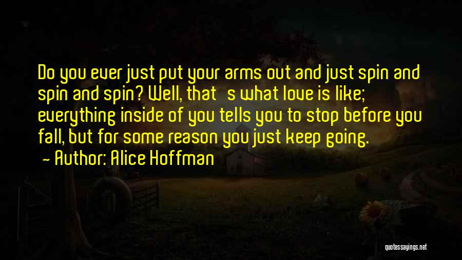 Just Keep Going Quotes By Alice Hoffman