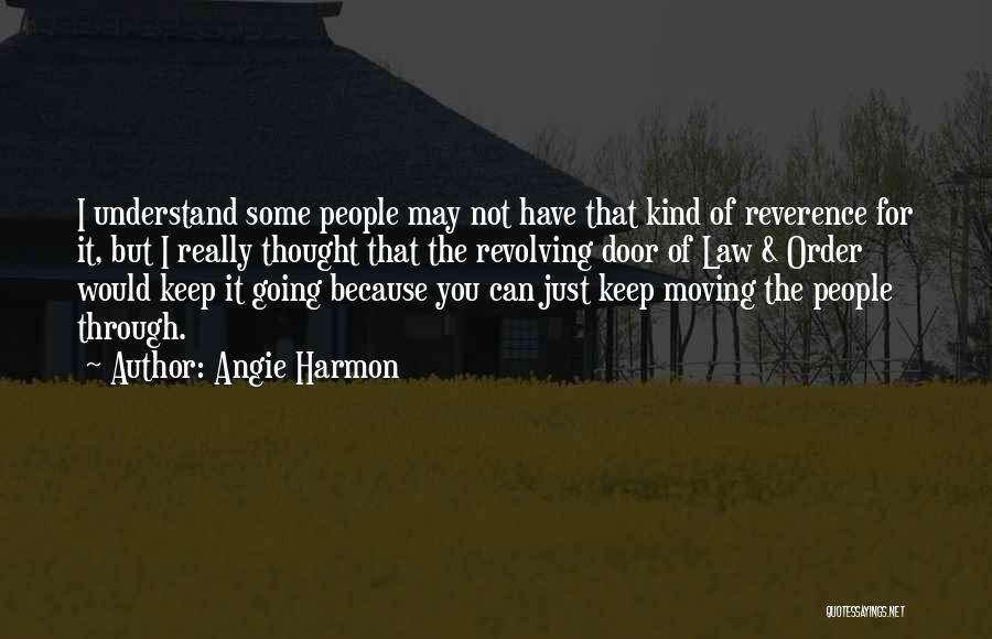 Just Keep Going Quotes By Angie Harmon