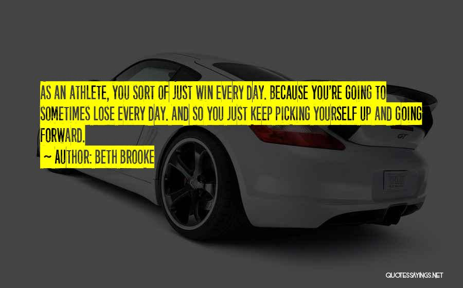 Just Keep Going Quotes By Beth Brooke