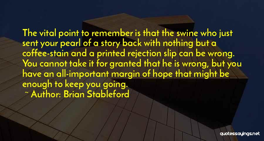 Just Keep Going Quotes By Brian Stableford