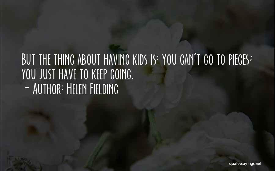 Just Keep Going Quotes By Helen Fielding