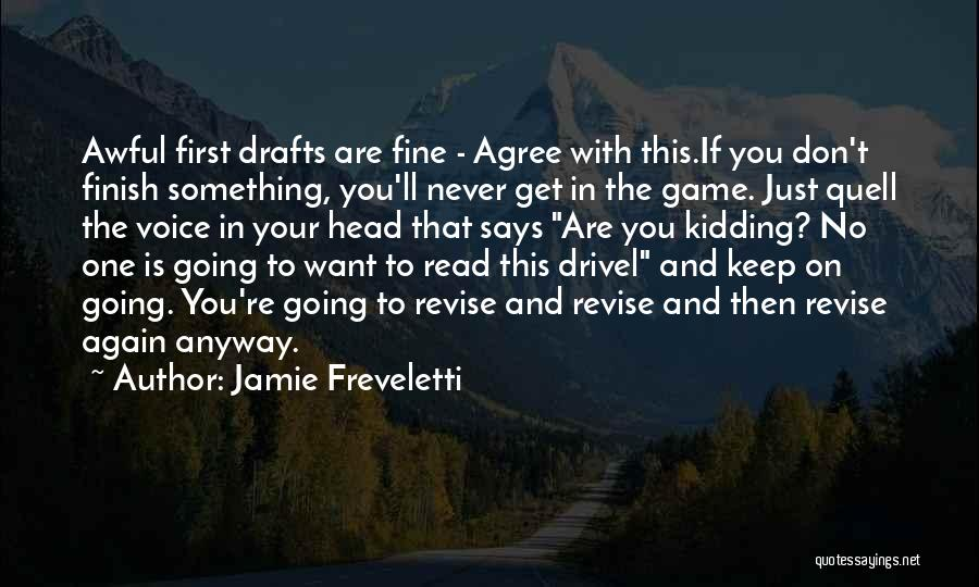 Just Keep Going Quotes By Jamie Freveletti