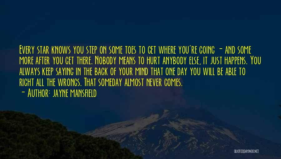 Just Keep Going Quotes By Jayne Mansfield