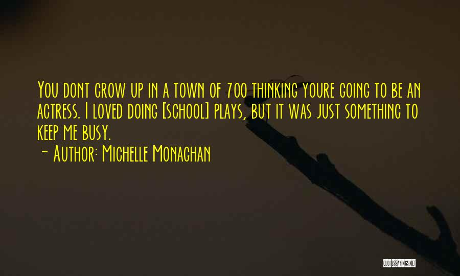 Just Keep Going Quotes By Michelle Monaghan