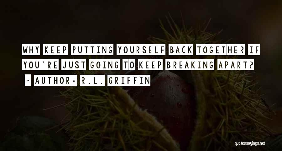 Just Keep Going Quotes By R.L. Griffin