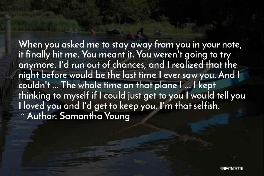 Just Keep Going Quotes By Samantha Young
