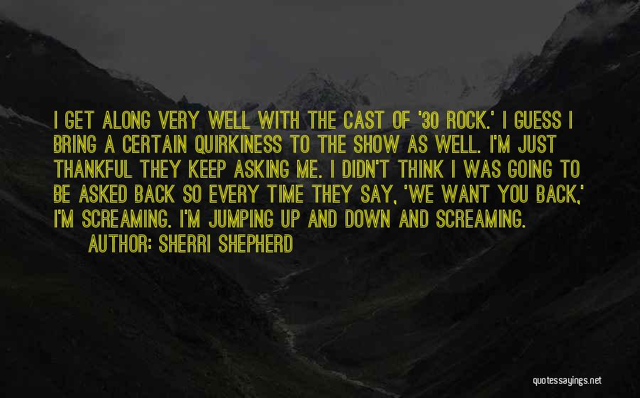Just Keep Going Quotes By Sherri Shepherd