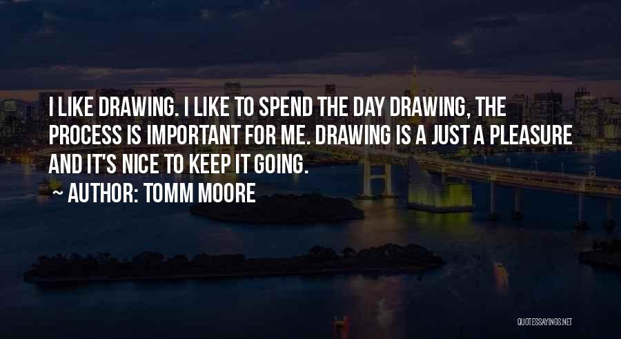 Just Keep Going Quotes By Tomm Moore