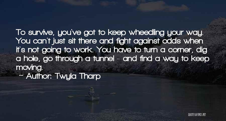 Just Keep Going Quotes By Twyla Tharp