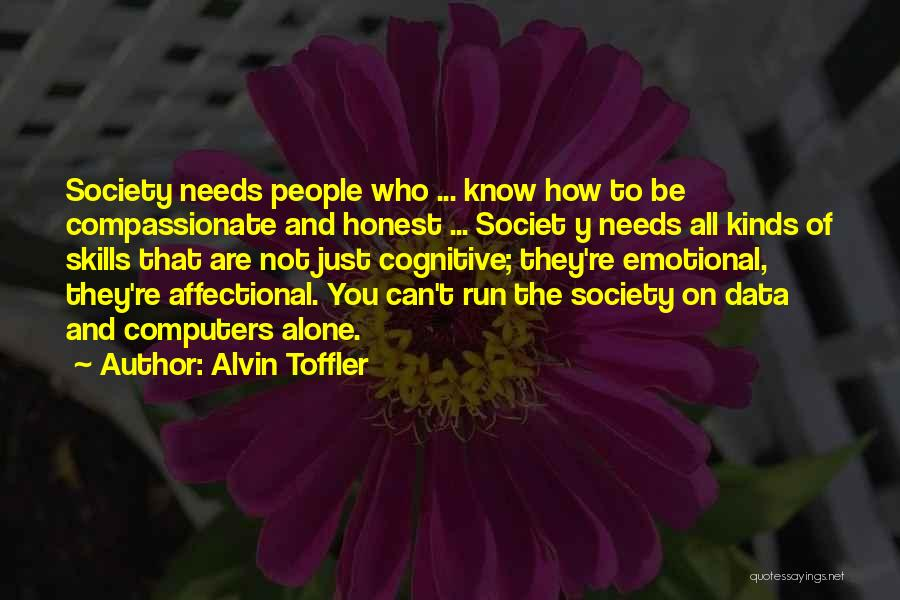 Just Know You're Not Alone Quotes By Alvin Toffler