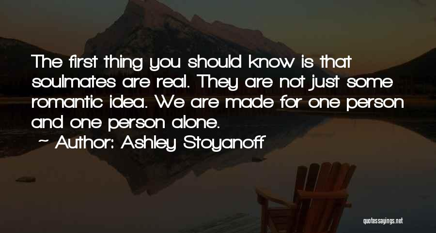 Just Know You're Not Alone Quotes By Ashley Stoyanoff