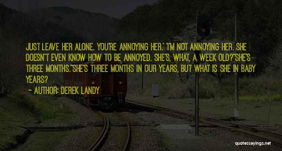 Just Know You're Not Alone Quotes By Derek Landy