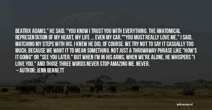Just Know You're Not Alone Quotes By Jenn Bennett