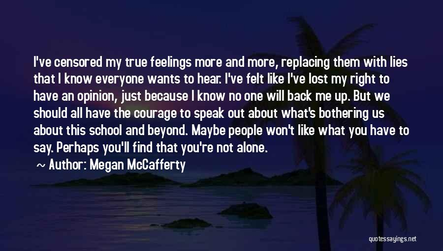 Just Know You're Not Alone Quotes By Megan McCafferty