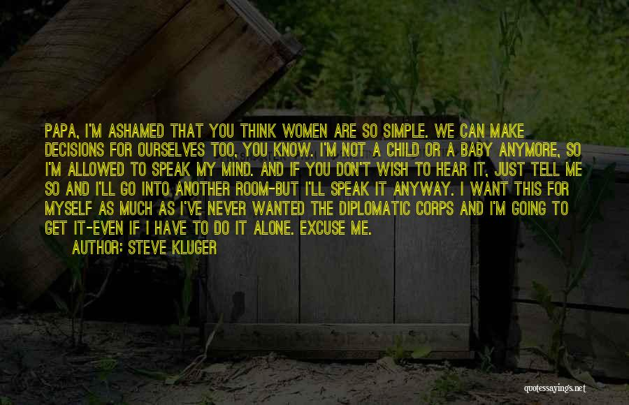 Just Know You're Not Alone Quotes By Steve Kluger