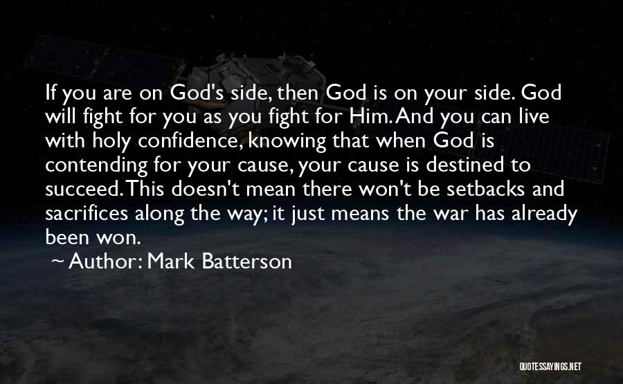 Just Knowing You're There Quotes By Mark Batterson