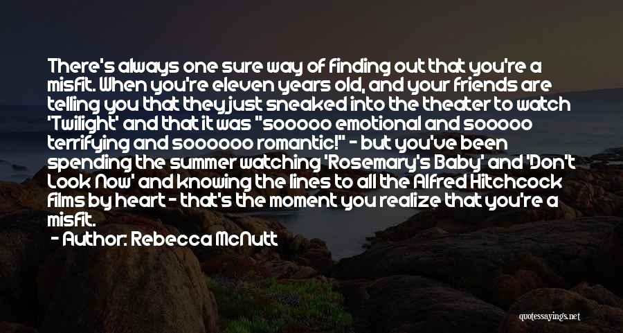 Just Knowing You're There Quotes By Rebecca McNutt