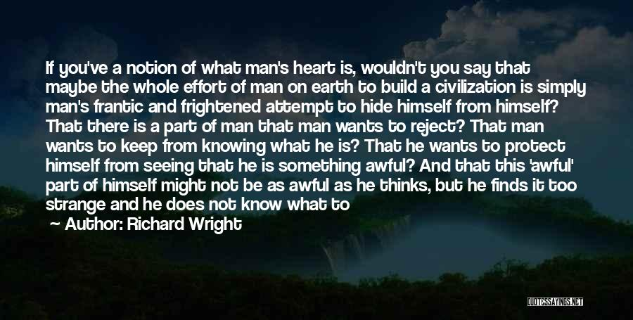 Just Knowing You're There Quotes By Richard Wright