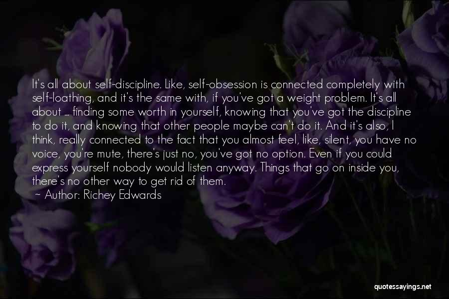 Just Knowing You're There Quotes By Richey Edwards