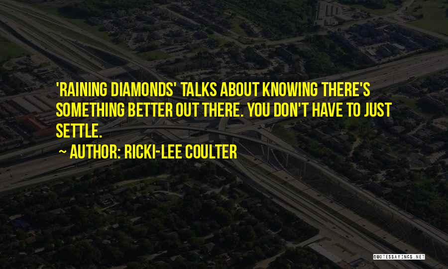 Just Knowing You're There Quotes By Ricki-Lee Coulter