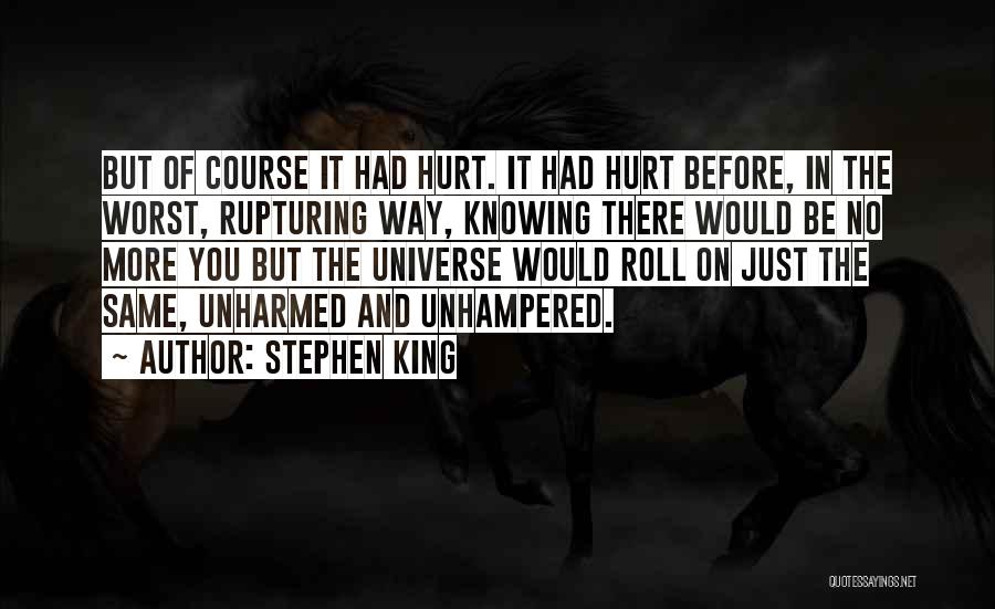 Just Knowing You're There Quotes By Stephen King