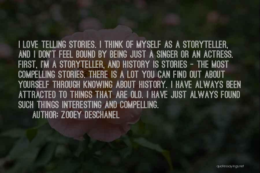 Just Knowing You're There Quotes By Zooey Deschanel