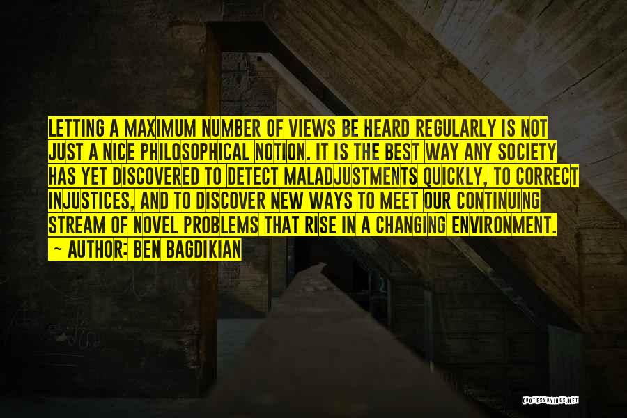 Just Letting It Be Quotes By Ben Bagdikian