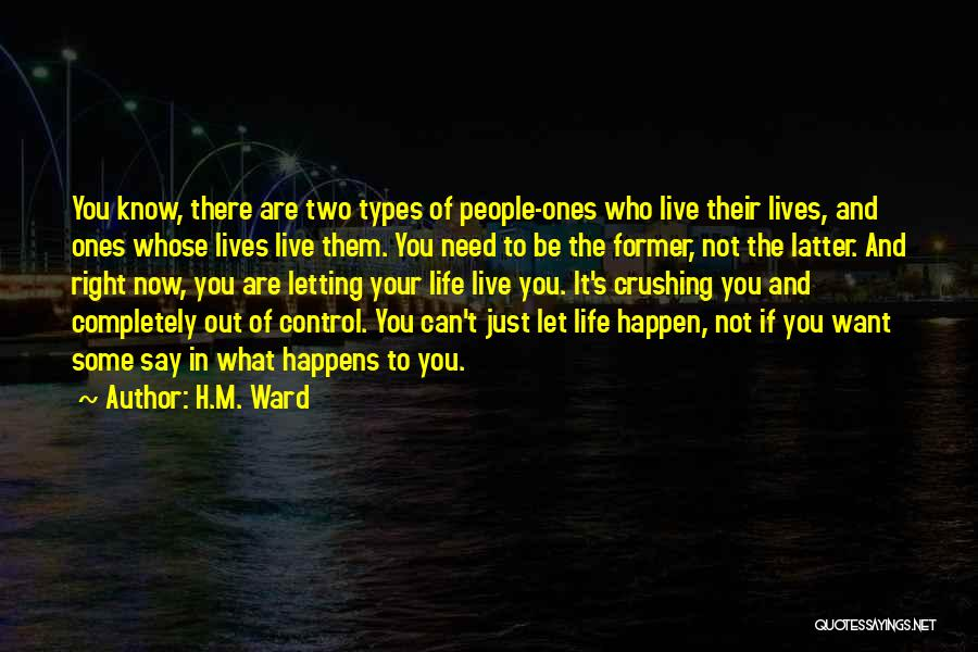 Just Letting It Be Quotes By H.M. Ward