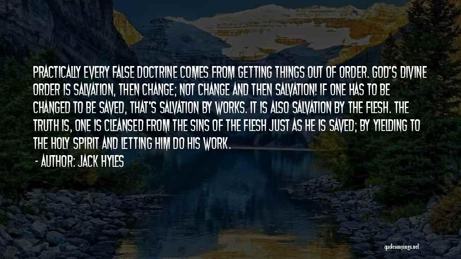 Just Letting It Be Quotes By Jack Hyles