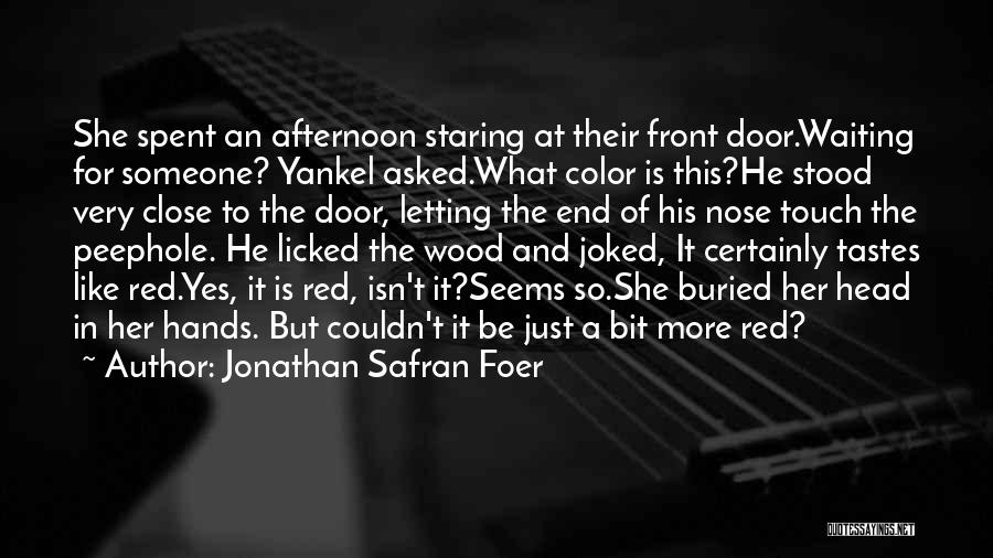 Just Letting It Be Quotes By Jonathan Safran Foer