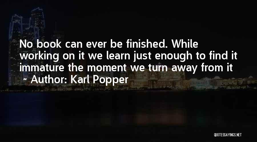 Just Letting It Be Quotes By Karl Popper