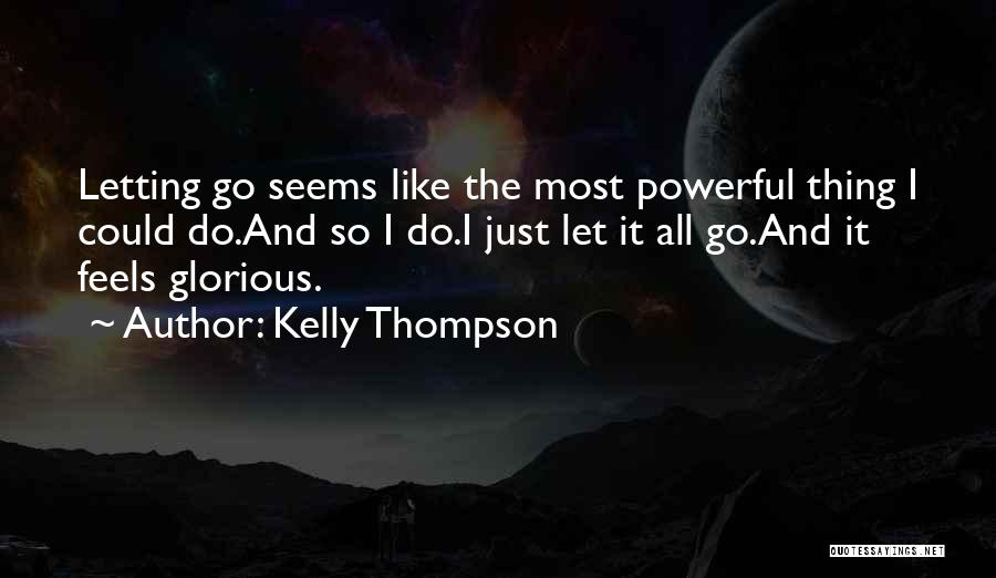 Just Letting It Be Quotes By Kelly Thompson