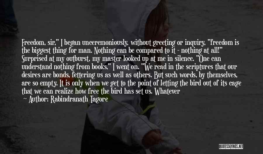 Just Letting It Be Quotes By Rabindranath Tagore