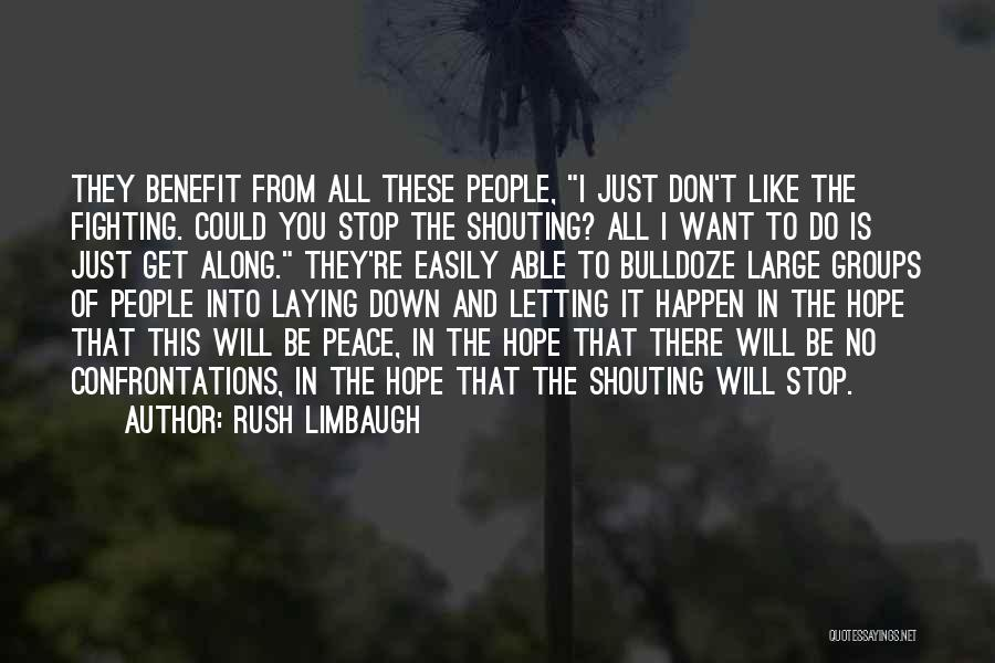Just Letting It Be Quotes By Rush Limbaugh