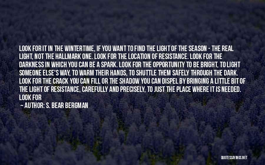 Just Letting It Be Quotes By S. Bear Bergman