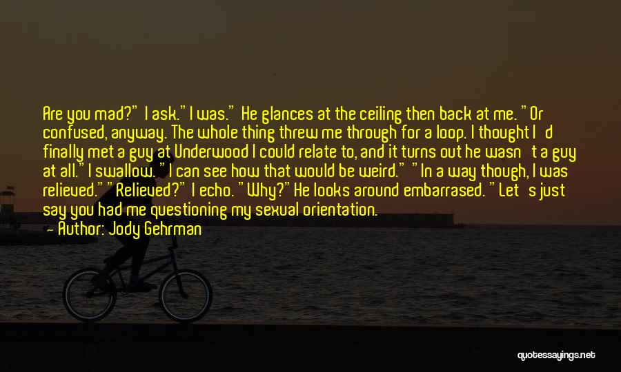 Just Met Quotes By Jody Gehrman