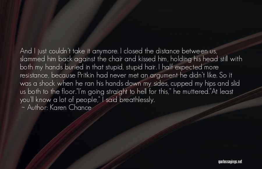 Just Met Quotes By Karen Chance