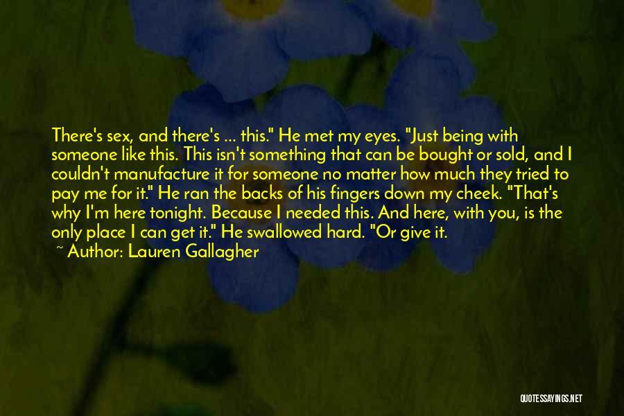 Just Met Quotes By Lauren Gallagher