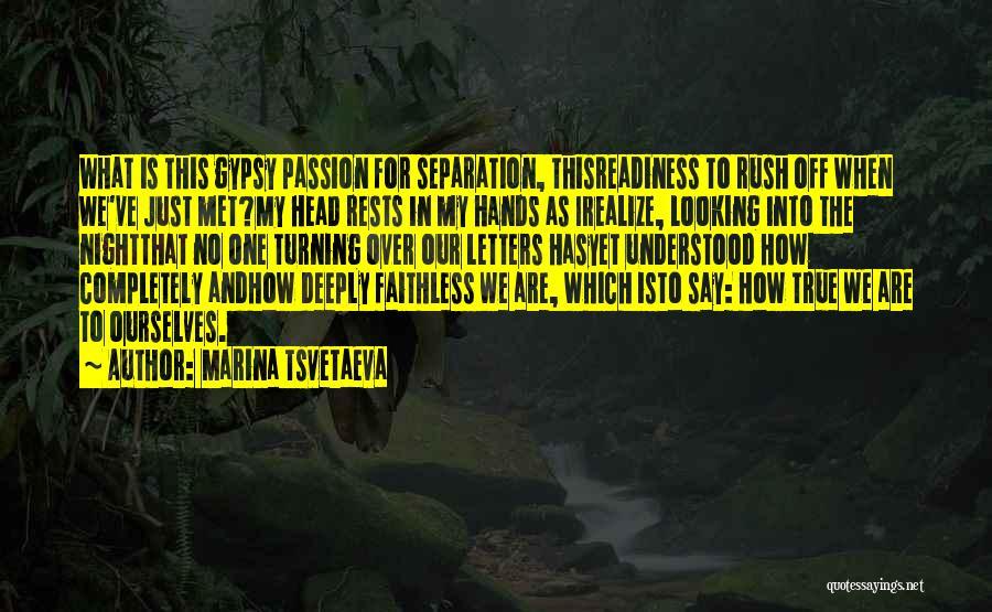Just Met Quotes By Marina Tsvetaeva