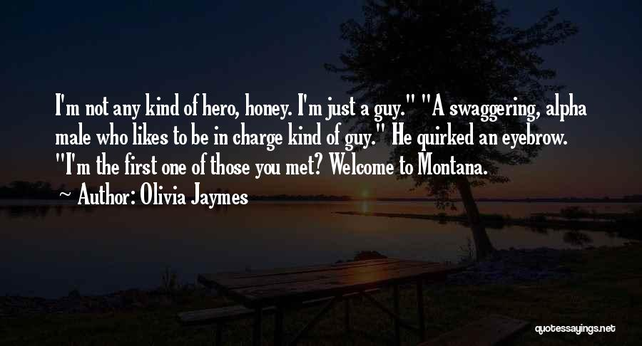 Just Met Quotes By Olivia Jaymes