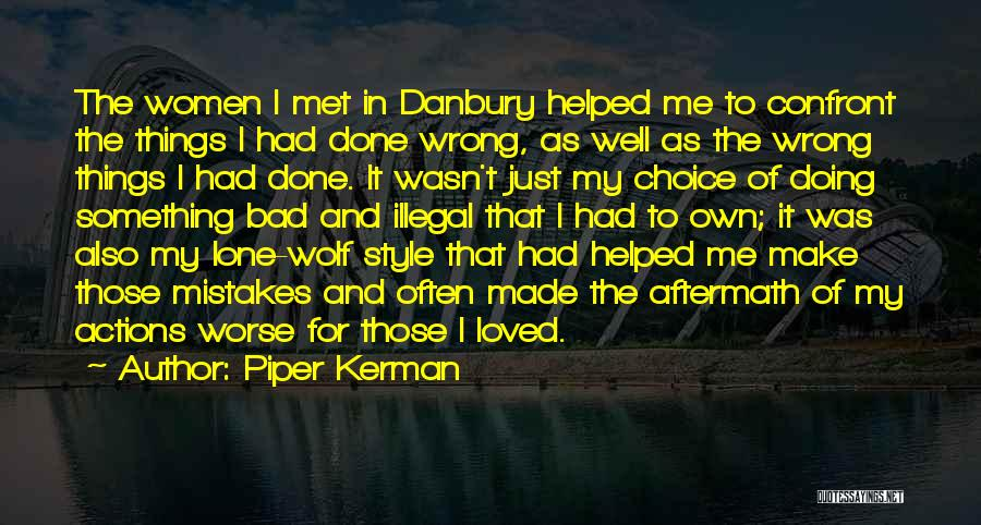 Just Met Quotes By Piper Kerman