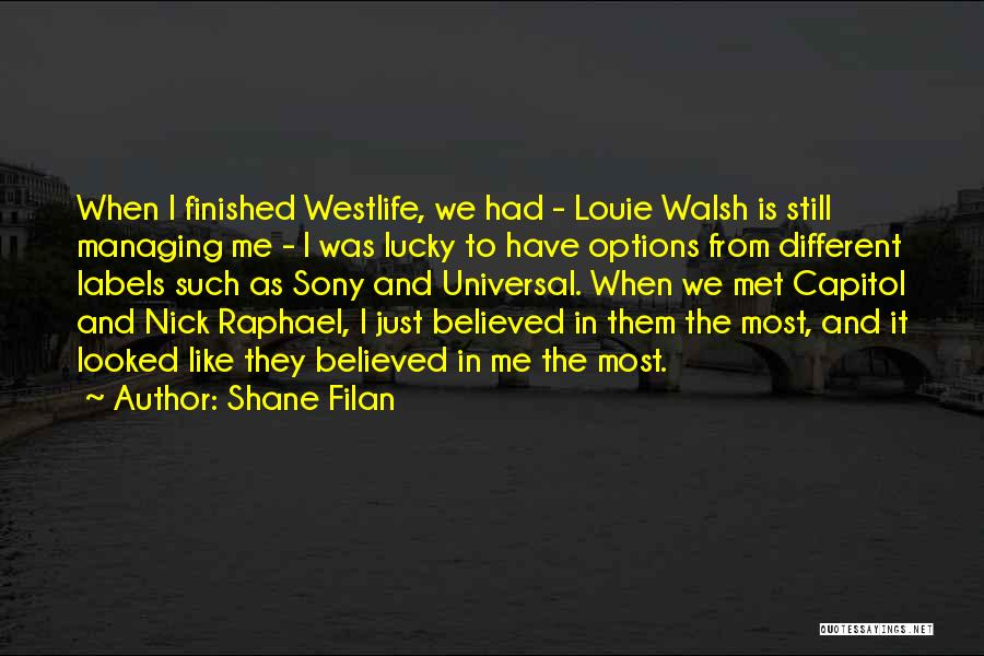 Just Met Quotes By Shane Filan