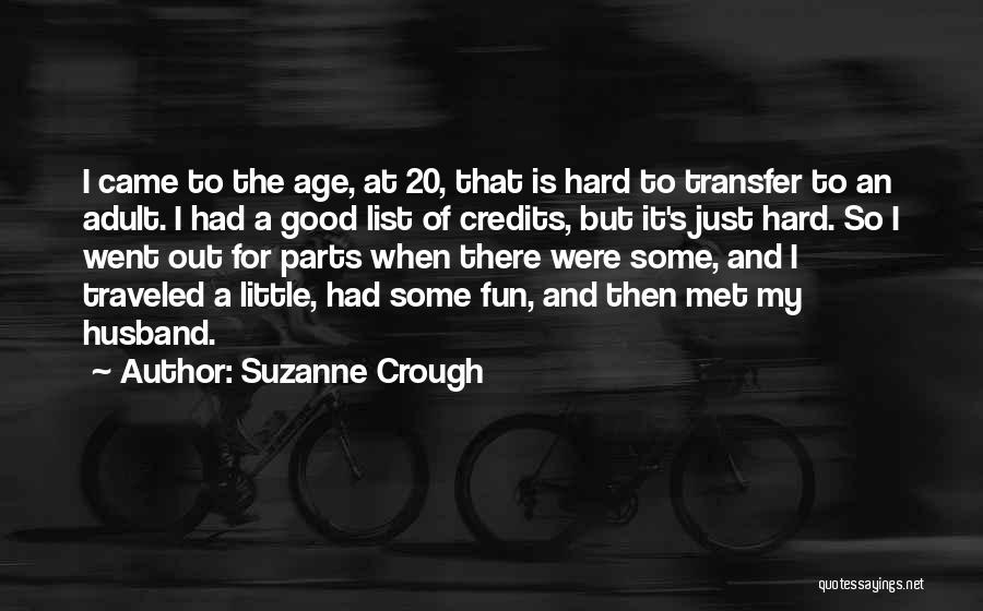 Just Met Quotes By Suzanne Crough